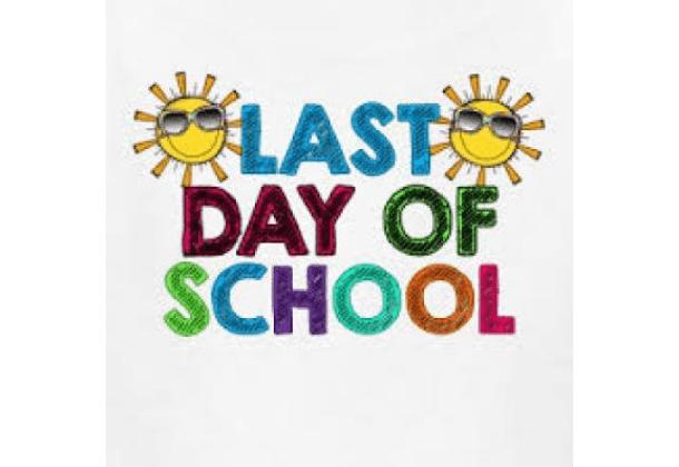Last day of school- June 18, 2021