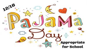 Monday is PJ Day & Hot Cocoa Orders due