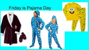 Friday is Pajama Day