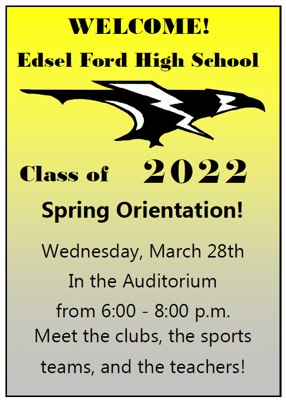 SPRING ORIENTATION at Edsel Ford High School: Wednesday, March 28