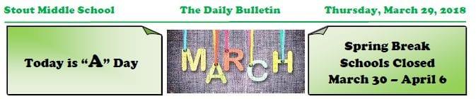 Thursday, March 29, 2018 Stout Daily Bulletin