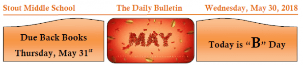 Wednesday, May 30, 2018 Stout Daily Bulletin