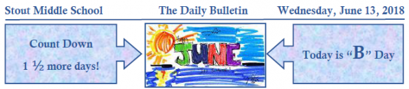 Wednesday, June 13, 2018 Stout Daily Bulletin